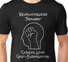 Revolutionary Thought Starts With Self-Examination Unisex T-Shirt