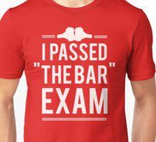 I Passed The Bar Exam Unisex T-Shirt
