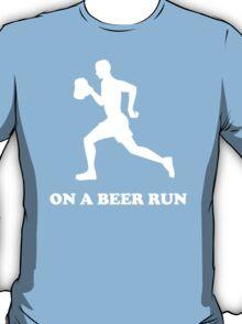 On a Beer Run T-Shirt