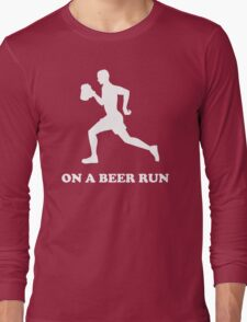 On a Beer Run Long Sleeve T-Shirt