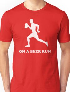 On a Beer Run Unisex T-Shirt