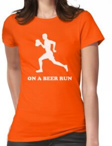 On a Beer Run Womens Fitted T-Shirt