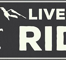 Snowboarding - Live to Ride by ericbracewell