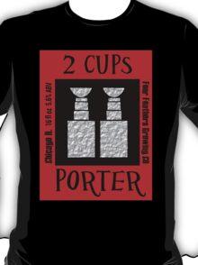 2 Cups T-Shirt