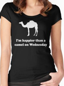 I'm Happier Than a Camel on Wednesday Women's Fitted Scoop T-Shirt
