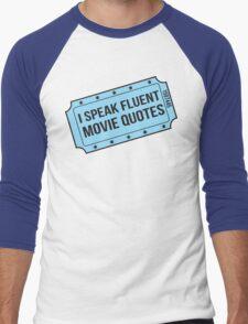 I Speak Fluent Movie Quotes Men's Baseball ¾ T-Shirt