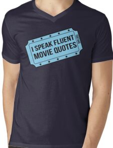 I Speak Fluent Movie Quotes Mens V-Neck T-Shirt