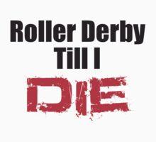 Derby Till I Die by NineOh