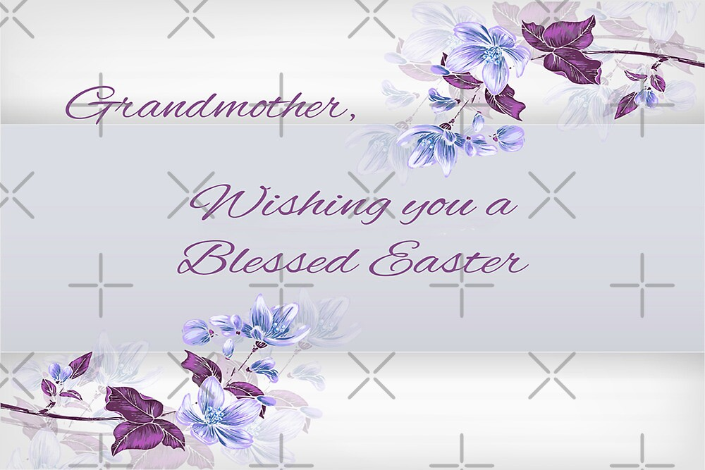 Grandmother, Wishing You a Blessed Easter Card by Vickie Emms
