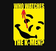 Who watches the K-Men? 2.0 Unisex T-Shirt