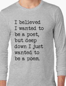 poem Long Sleeve T-Shirt