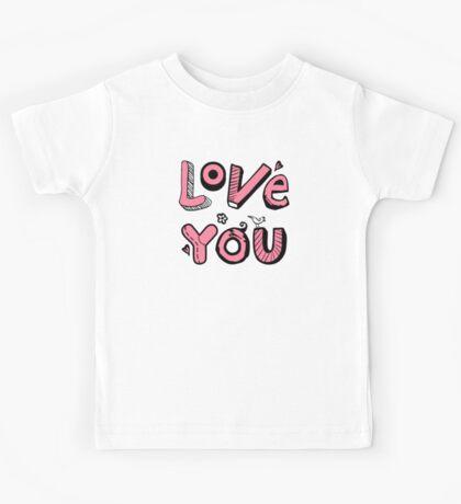 Love You Text Design Kids Tee