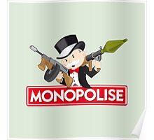 Monopolise Poster