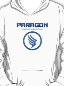"""Paragon - """"There are no exceptions."""" T-Shirt"""