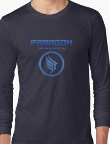 """Paragon - """"There are no exceptions."""" Long Sleeve T-Shirt"""