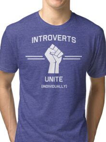 Introverts Unite Individually Tri-blend T-Shirt