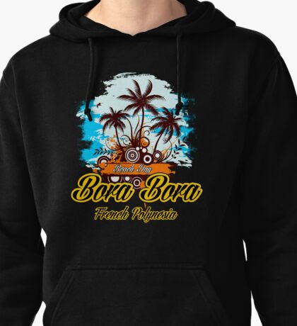 Party Land In Bora Bora Pullover Hoodie