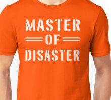 Master of Disaster  Unisex T-Shirt
