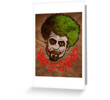 Why so Syrio? Greeting Card