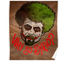 Why so Syrio? Poster