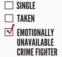 Emotionally Unavailable Crime Fighter by wondrous