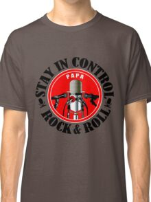 Stay In Control Classic T-Shirt