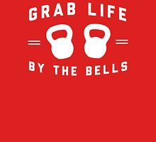 Grab Life By the Bells Unisex T-Shirt