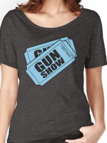 Two Tickets to the Gun Show Women's Relaxed Fit T-Shirt