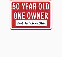 50 - Needs Work, Make Offer Unisex T-Shirt