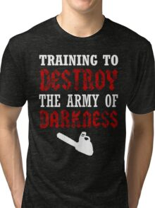 Army of Darkness Tri-blend T-Shirt
