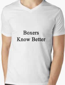 Boxers Know Better  Mens V-Neck T-Shirt