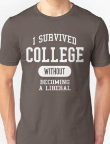 Conservative Humor - I Survived College T-Shirt