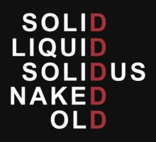 SOLID/LIQUID/SOLIDUS/NAKED/OLD SNAKE by timnock