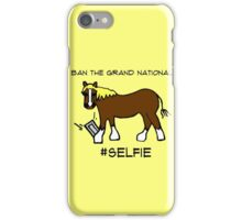 Ban the Grand National! iPhone Case/Skin
