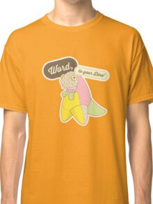 Word, to your Dino' Classic T-Shirt