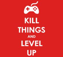 Kill Things and Level Up One Piece - Long Sleeve