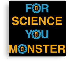 For Science Canvas Print