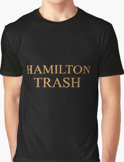 HAMILTON TRASH  Graphic T-Shirt