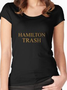 HAMILTON TRASH  Women's Fitted Scoop T-Shirt