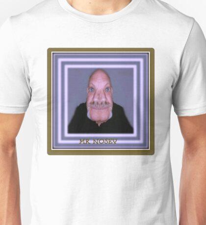 MR Nosey Unisex T-Shirt