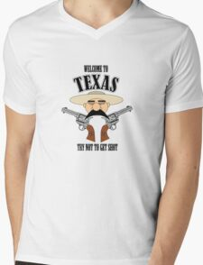 Welcome to Texas - Try Not to Get Shot Mens V-Neck T-Shirt
