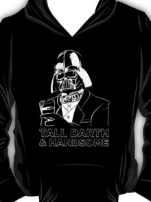 Tall Darth and Handsome T-Shirt