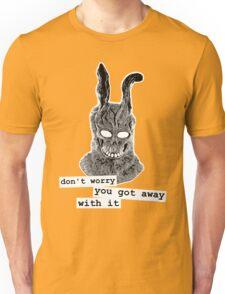 Don't Worry Unisex T-Shirt