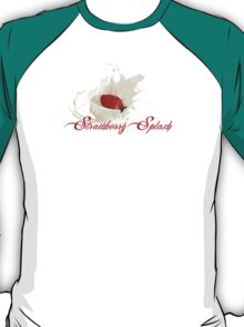 Strawberry Splash  T-Shirt