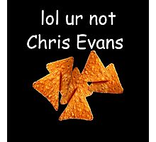 """lol ur not chris evans"" Photographic Print"