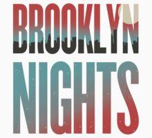 Brooklyn Nights by U-GO-BOY