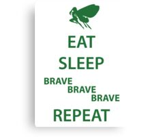 Eat Sleep Brave Brave Brave Repeat (green) Canvas Print