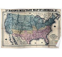 Civil War Maps 0086 Bacon's military map of the United States shewing the forts fortifications Poster