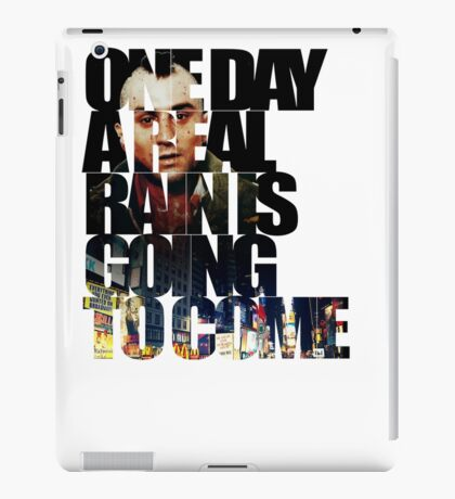 Taxi Driver - Quote iPad Case/Skin