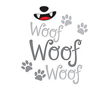 Woof Woof Woof puppy dog with cute doggy nose Photographic Print